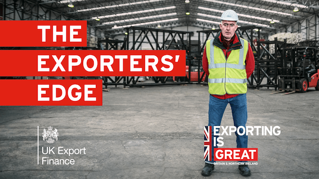UK Export Finance can give you the 'exporters' edge'