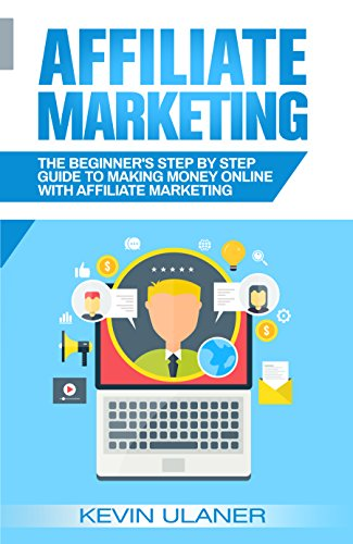 Kevin Ulaner: New Affiliate marketing book