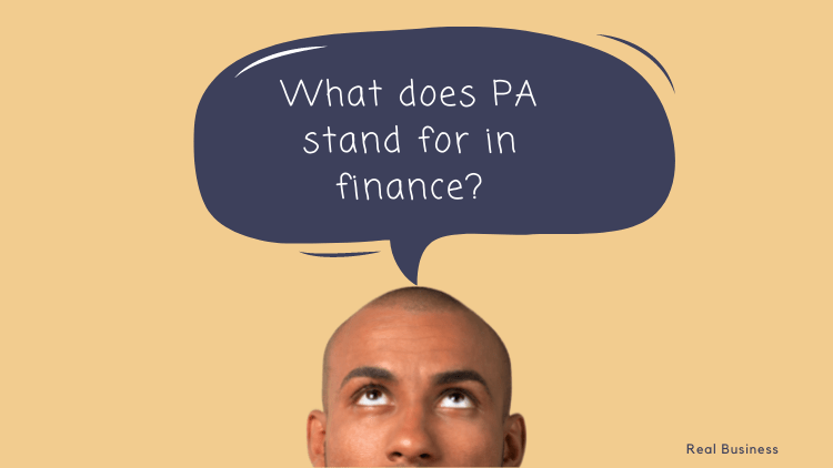 What does PA stand for in finance?