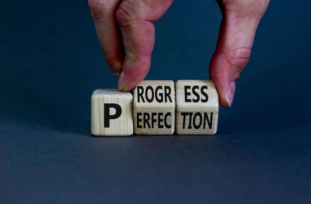 Perfection is the enemy of progress & what it means for you